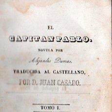 Libros antiguos: EL CAPITAN PABLO POR ALEJANDRO DUMAS. 2 TOMOS - MALAGA 1848. Lote 27184386