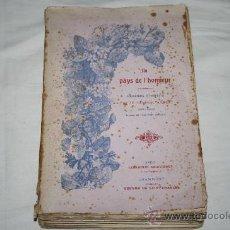 Libros antiguos: 1384- LIBRO EN FRANCÉS 'AU PAYS DE L'HONNEUR' SOUVENIRS ET RECITS PAR LE GENERAL AMBERT. Lote 27371505