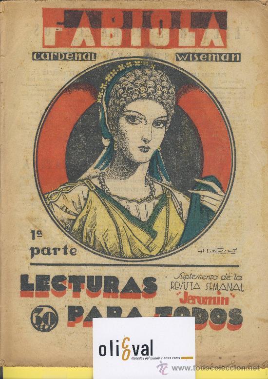 LECTURA PARA TODOS FABIOLA CARDENAL WISEMAN-1ª -2ª PARTE JUNIO 33 (Libros antiguos (hasta 1936), raros y curiosos - Literatura - Narrativa - Novela Histórica)