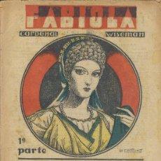 Libros antiguos: LECTURA PARA TODOS FABIOLA CARDENAL WISEMAN-1ª -2ª PARTE JUNIO 33. Lote 27379128