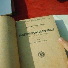 Libros antiguos: LA RESURECCION DE LOS DIOSES,DEMETRIO MERESHKOWWSKY,EDITORIAL RAMON SPENA. Lote 27737189