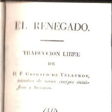 Libros antiguos: LIBRO DE 1825 EN TRES TOMOS.EL RENEGADO,PASTA ESPAÑOLA,PERFECTOS,MUY BONITOS,LOS DE LA FOTO. Lote 27805951