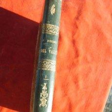 Libros antiguos: EL PATRIARCA DEL VALLE,TOMO 1,PATRICIO DE LA ESCOSURA,1861 LIBRERIA SALVADOR MANERO. Lote 27809931