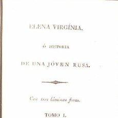Libros antiguos: 1819.VALENCIA,ELENA VIRGINIA,HISTORIA DE UNA JOVEN RUSA,NOVELA EN PASTA ESPAÑOLA,B ESTADO. Lote 27825854