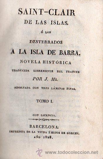 1828,LOS DESTERRADOS A LA ISLA DE BARRA,NOVELA HISTÓRICA,3 TOMOS,PASTA ESPAÑOLA,B ESTADO (Libros antiguos (hasta 1936), raros y curiosos - Literatura - Narrativa - Novela Histórica)