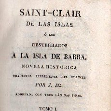 Libros antiguos: 1828,LOS DESTERRADOS A LA ISLA DE BARRA,NOVELA HISTÓRICA,3 TOMOS,PASTA ESPAÑOLA,B ESTADO. Lote 27825777
