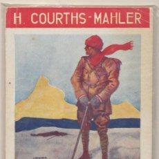 Libros antiguos: LA NOVELA ROSA Nº 319, EL SACRIFICIO DE MAGDALA POR H.COURTS MAHLER.EDIT. JUVENTUD .. Lote 28333564