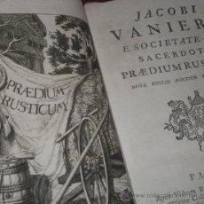 Libros antiguos: PRAEDIUM RUSTICUM DE JACQUES VANIÈRE, 1756. CONTIENE 17 GRABADOS. Lote 29554030