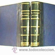 Libros antiguos: EL MARTIRIO DE LA VIRTUD. PARREÑO, F. LUIS. FELIPE GONZÁLEZ, EDITOR. MADRID. AÑO 1883. 2 VOLÚMENES . Lote 29931540