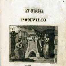 Libros antiguos: NUMA POMPILIO, SEGUNDO REY DE ROMA. POEMA DEL CABALLERO DE FLORIÁN (MADRID, 1831). Lote 30291635