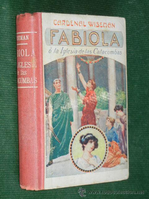 FABIOLA - CARDENAL WISEMAN, - 1870 (Libros antiguos (hasta 1936), raros y curiosos - Literatura - Narrativa - Novela Histórica)