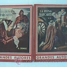 Libros antiguos: LA REINA MARGARITA. VOLÚMENES I Y II. OBRA COMPLETAS.ALEJANDRO DUMAS (PADRE). GRANDES AUTORES 82-83. Lote 31078568