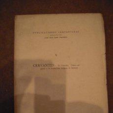 Libros antiguos: LA GITANILLA. EDICIÓN NUMERADA. MIGUEL DE CERVANTES SAAVEDRA.. Lote 31079235