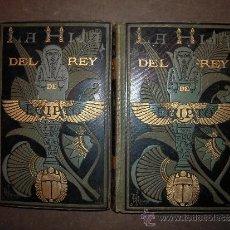 Livres anciens: LA HIJA DEL REY DE EGIPTO. 2 TOMOS, 1882. JORGE EBERS.. Lote 31092267