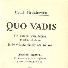 Libros antiguos: QUO VADIS, UN ROMAN SOUS NÉRON / HENRI SIENKIEWICZ - 1900 * FRANCÉS *. Lote 31212233