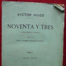 Libros antiguos: NOVENTA Y TRES - VÍCTOR HUGO (3 TOMOS) (1874). Lote 31349138