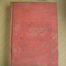 Libros antiguos: VICTOR HUGO, EL NOVENTA Y TRES. RAMÓN SOPENA, 335 PAGINAS. Lote 31551526