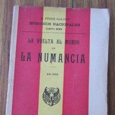 Libros antiguos: LA NUMANCIA .. B. PÉREZ GALDÓS .. EPISODIOS NACIONALES 1926. Lote 31595896