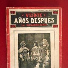 Libros antiguos: ALEJANDRO DUMAS. VEINTE AÑOS DESPUES. Lote 31850343