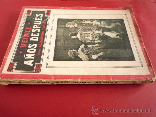 Libros antiguos: ALEJANDRO DUMAS. VEINTE AÑOS DESPUES - Foto 2 - 31850343