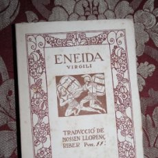 Libros antiguos: 1582- ENEYDA EPOPEYA LATINA. P. VIRGILI EDIT CATALANA 1918.. Lote 31877390