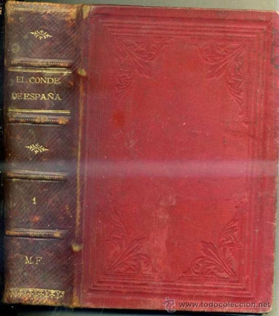 ÁLVARO CARRILLO : EL CONDE DE ESPAÑA -LA INQUISICIÓN MILITAR TOMO I ( C.1890) (Libros antiguos (hasta 1936), raros y curiosos - Literatura - Narrativa - Novela Histórica)
