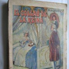 Libros antiguos: EL COLLAR DE LA REINA. DUMAS, A.1933. RAMÓN SOPENA. Lote 32037609