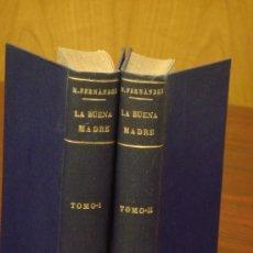 Libros antiguos: LA BUENA MADRE, 1925-26, 2 TOMOS, NOVELA HISTÓRICA ORIGINAL. Lote 32971235