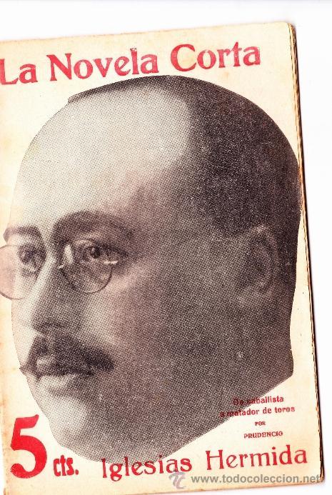 Libros antiguos: 40 NUMEROS DE NOVELA CORTA 1916 + 2 NUMEROS DE NOVELA COMICA - Foto 25 - 33397138