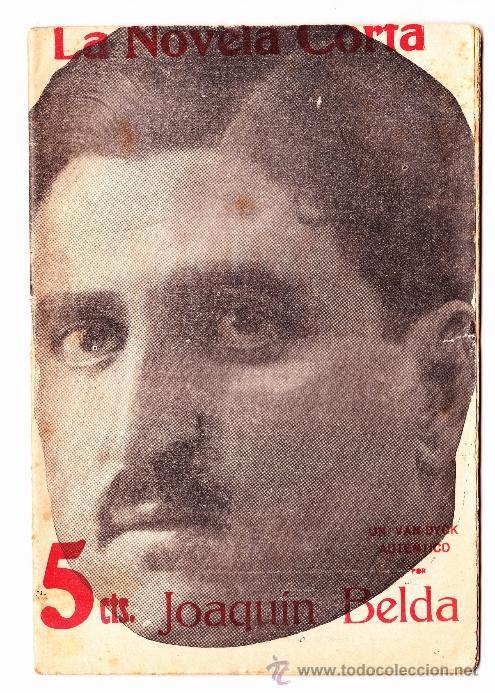 Libros antiguos: 40 NUMEROS DE NOVELA CORTA 1916 + 2 NUMEROS DE NOVELA COMICA - Foto 7 - 33397138