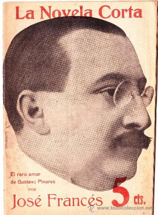 Libros antiguos: 40 NUMEROS DE NOVELA CORTA 1916 + 2 NUMEROS DE NOVELA COMICA - Foto 44 - 33397138