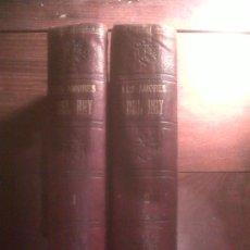 Libros antiguos: LOS AMORES DEL REY 2 TOMOS OBRA COMPLETA, DE ELENA SAINZ, BARCELONA S. XIX 1887. Lote 34553928