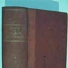 Libros antiguos: LOS HIJOS DESGRACIADOS. TOMO SEGUNDO Y ÚLTIMO. LUIS DE VAL. FINALES DEL XIX. CON LÁMINAS. . Lote 35183373