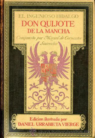 1928: DON QUIJOTE DE LUJO - URRABIETA VIERGE (Libros antiguos (hasta 1936), raros y curiosos - Literatura - Narrativa - Novela Histórica)