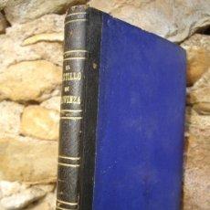 Libros antiguos: HIPÓLITO DE BALZAC: EL CASTILLO DE PROVENZA, IMPRENTA ENRIQUE REDONDO 1877, RARO. Lote 35528503