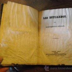 Libros antiguos: LOS ESTUARDO POR ALEJANDRO DUMAS AÑO 1843. Lote 35604122