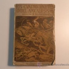 Libros antiguos: LOS CUATRO JINETES DEL APOCALIPSIS-V.BLASCO IBAÑEZ-PROMETEO 1925. Lote 36291815