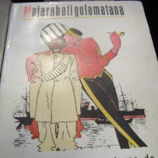 Libros antiguos: KARL ETTLINGER: MAJARABATIGOLAMATANA EXTRAORDINARIAS AVENTURAS DE UN INDIO EN LA GUERRA EUROPEA 1916. Lote 36399790