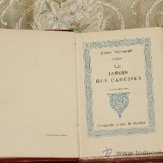 Libros antiguos: 2836- LE JARDIN DES CARESSES. FRANZ TOUSSAINT. EDIT. D'ART H. PIAZZA. 1929.. Lote 36468179