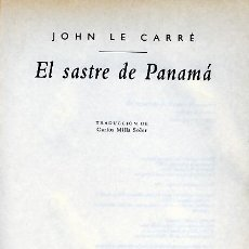 Libros antiguos: JOHN LE CARRÉ. EL SASTRE DE PANAMÁ. BARCELONA, 1997. NOVELA.. Lote 36715988