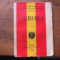 Libros antiguos: GERONA, PEREZ GALDOS, SUCESORES DE HERNANDO, 1916. Lote 36842231