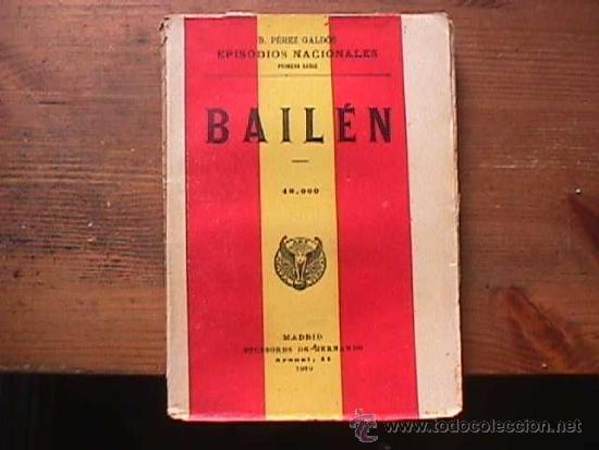 BAILEN, PEREZ GALDOS, SUCESORES DE HERNANDO, 1919 (Libros antiguos (hasta 1936), raros y curiosos - Literatura - Narrativa - Novela Histórica)