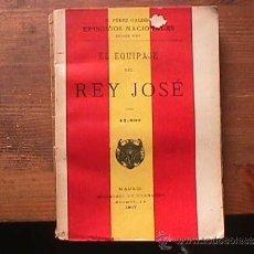 Libros antiguos: EL EQUIPAJE DEL REY JOSE, PEREZ GALDOS, SUCESORES DE HERNANDO, 1917. Lote 36842317