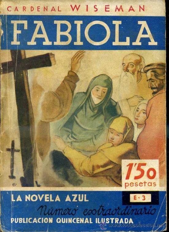 C. WISEMAN : FABIOLA (JUVENTUD, 1935) (Libros antiguos (hasta 1936), raros y curiosos - Literatura - Narrativa - Novela Histórica)