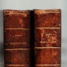 Libros antiguos: PARÍS SUBTERRÁNEO (BOMBARDEO DE 1871) POR DON MANUEL FERNANDEZ Y GONZALEZ 1871. Lote 37831528