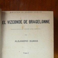 Libros antiguos: EL VIZCONDE DE BRAGELONNE. ALEJANDRO DUMAS . TOMO L . ED SOPENA. 1907. Lote 37898382