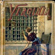 Libros antiguos: A. CASADO : VIRGINIA O LA DONCELLA CRISTIANA (CALLEJA). Lote 37952088