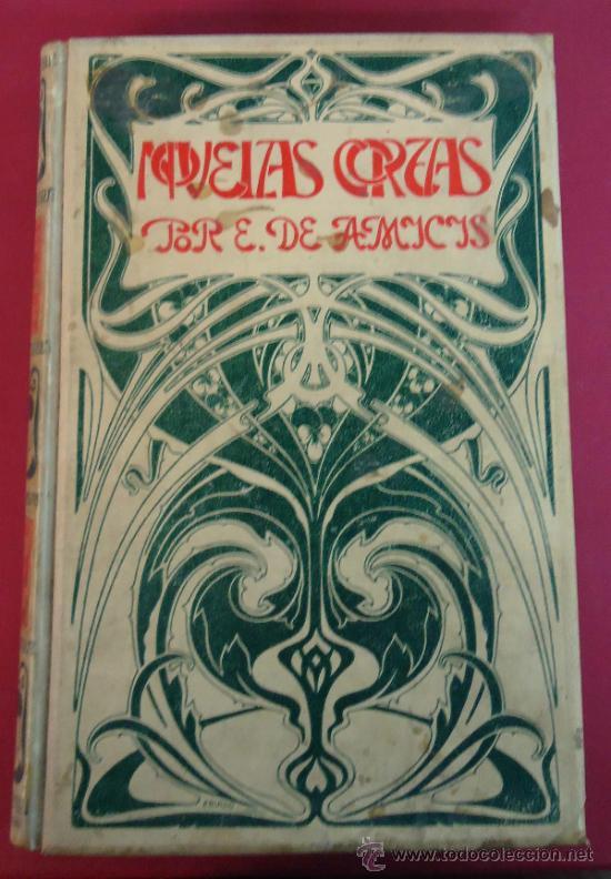 NOVELAS CORTAS POR EDMUNDO DE AMICIS. 1900. EDICIÓN ILUSTRADA POR A. FERRAGUTI. (Libros antiguos (hasta 1936), raros y curiosos - Literatura - Narrativa - Novela Histórica)