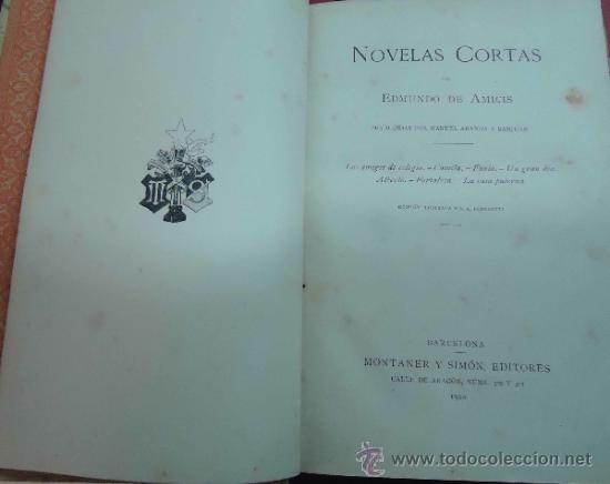 Libros antiguos: NOVELAS CORTAS POR EDMUNDO DE AMICIS. 1900. EDICIÓN ILUSTRADA POR A. FERRAGUTI. - Foto 3 - 38111182