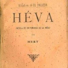 Libros antiguos: MERY : HEVA - NOVELA DE COSTUMBRES DE LA INDIA (1893). Lote 38125659